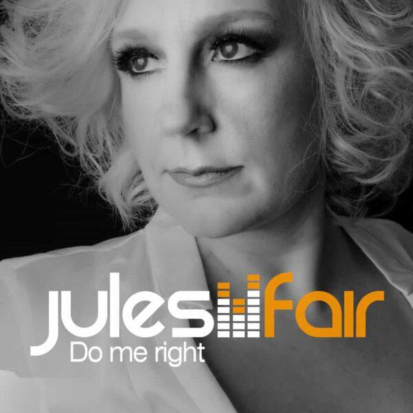 jules fair -do me right