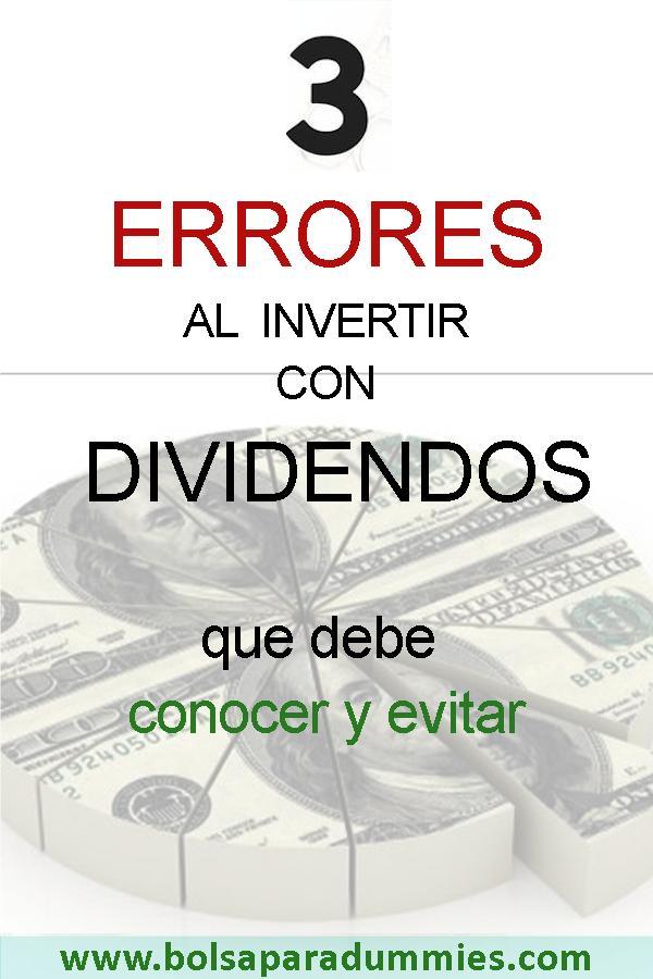 3 errores en dividendos que debe conocer y evitar
