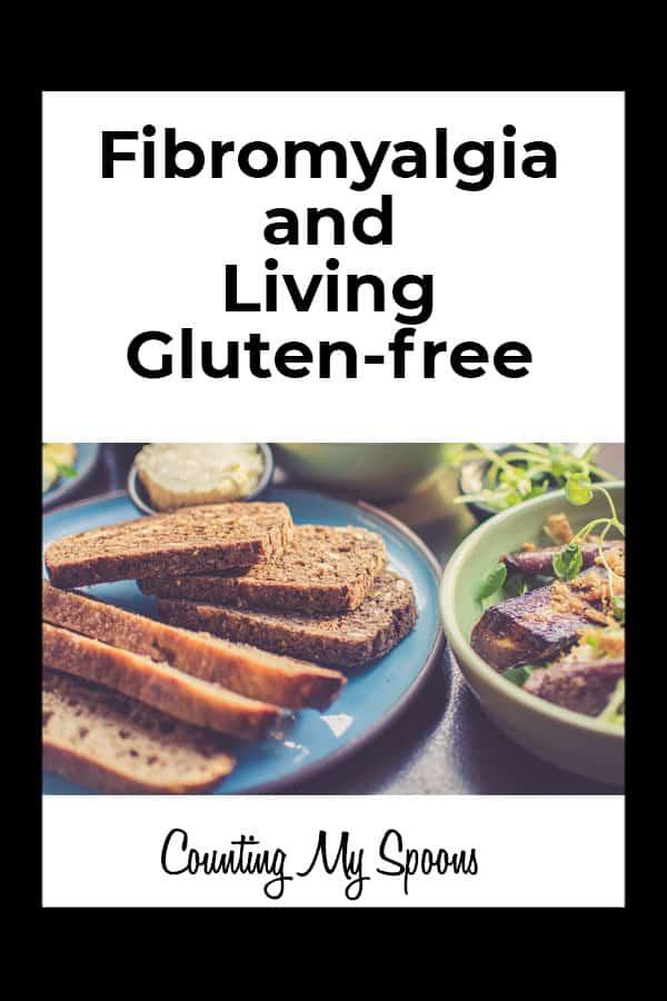 Fibromyalgia and gluten free living