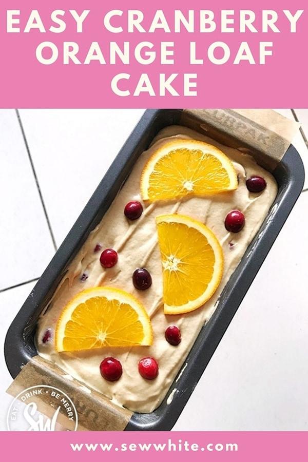 easy cranberry orange loaf cake pin