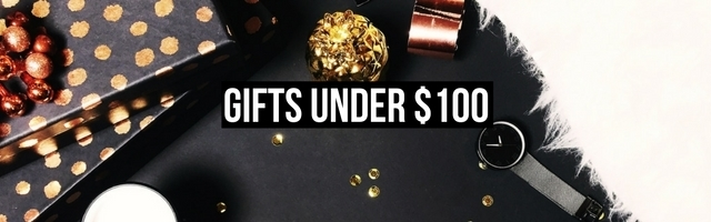 The best gifts for women, girlfriend, sister or mother under $100
