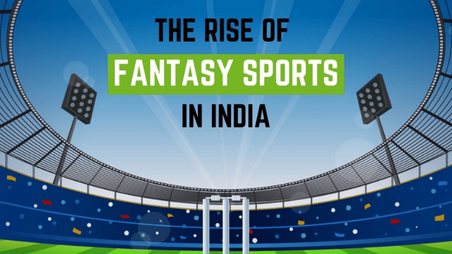 The rise of Fantasy Sports in India