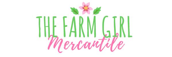 Shop The Farm Girl Mercantile!