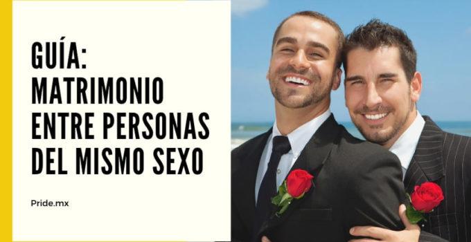 Guía: ¿Te quieres casar? Te traemos los datos más importantes sobre las bodas gay y el matrimonio igualitario (LGBT+) en México.