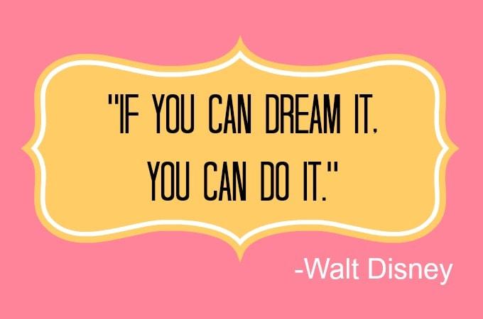 Walt Disney Quote 1