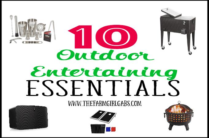 10 Outdoor Entertaining Essentials