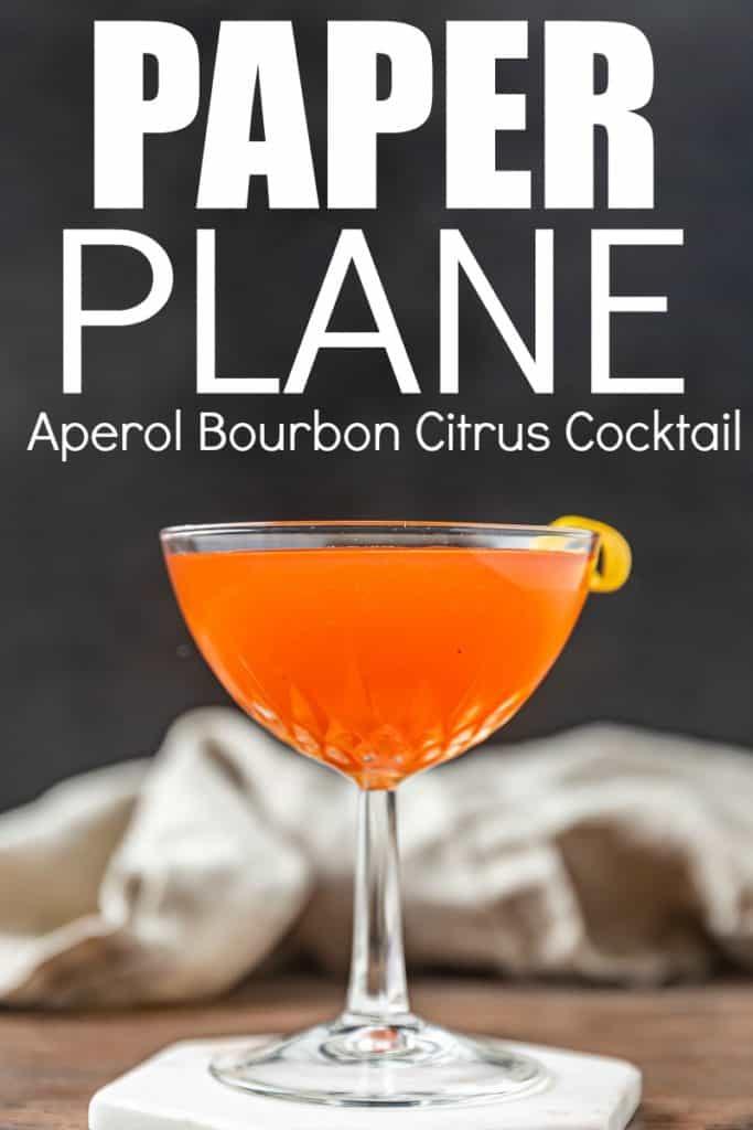 Paper Plane, Aperol Bourbon Cocktail recipe with Citrus and Amaro