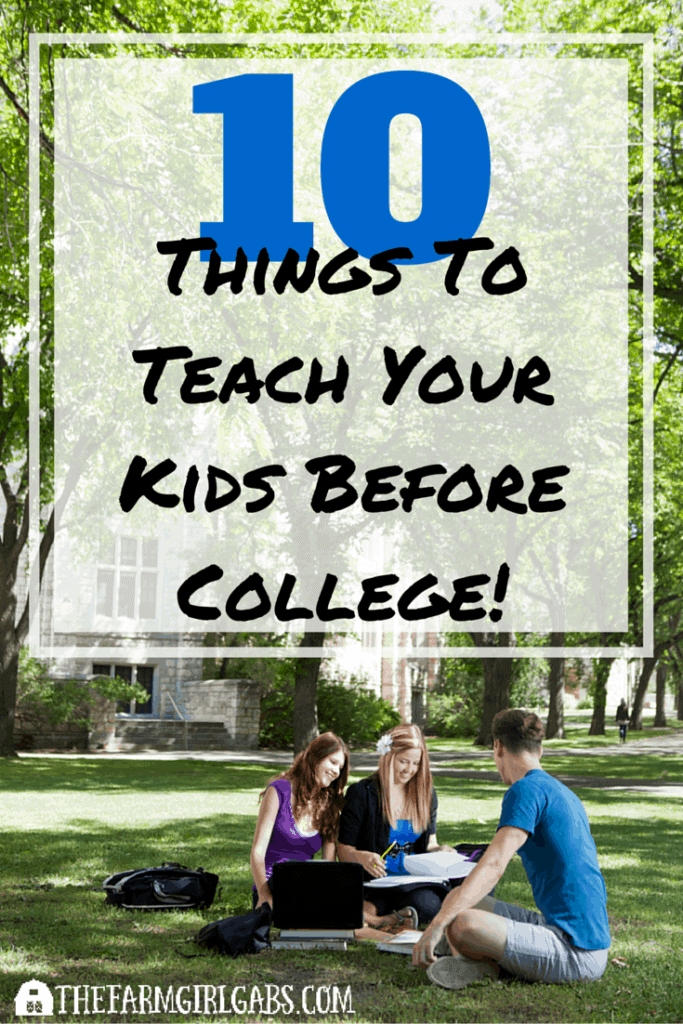Ready for the next chapter in life? 10 Things To Teach Your Kids Before They Leave For College to make your child's college transition a little easier. #collegelife #collegeplanning #college