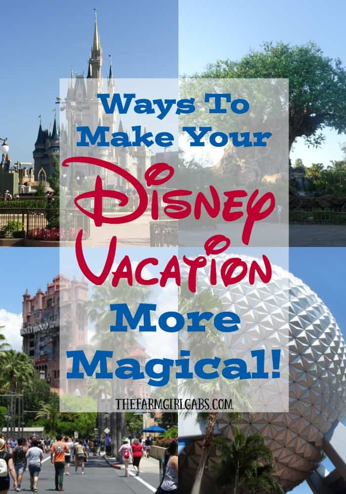 Ways to make your Walt Disney World family vacation more magical.