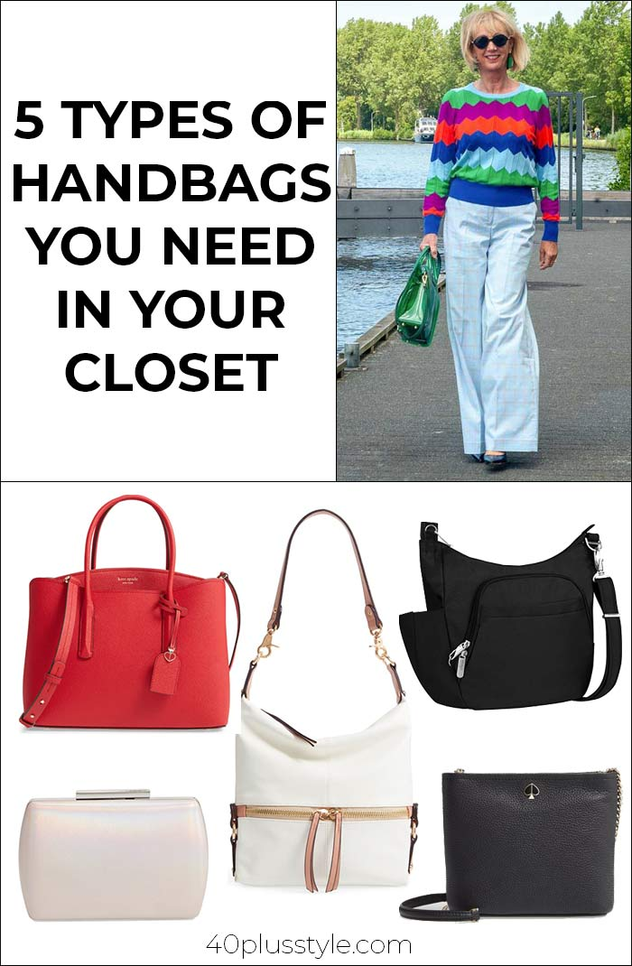 5 types of handbags you need in your closet | 40plusstyle.com