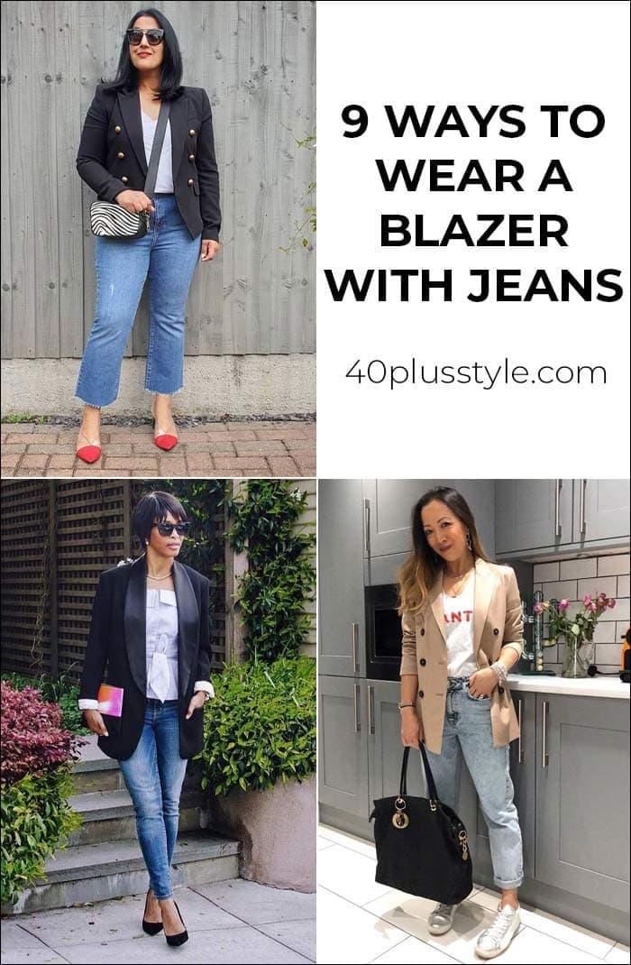 9 ways to wear a blazer with jeans   40plusstyle.com