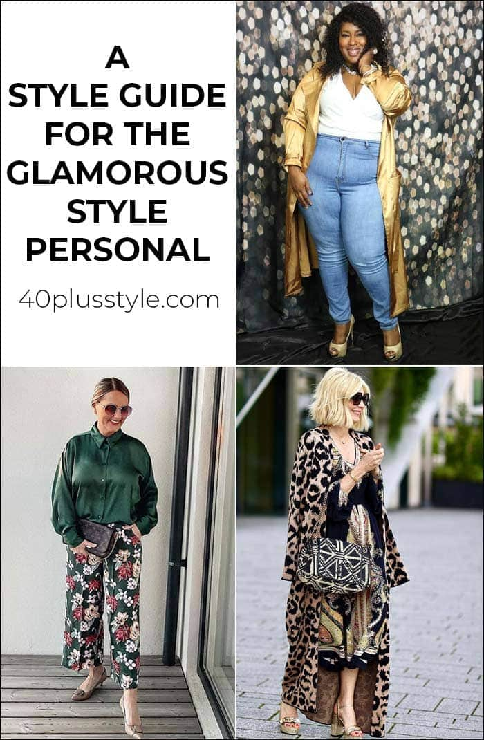A style guide and capsule wardrobe for the GLAMOROUS style personality   40plusstyle.com
