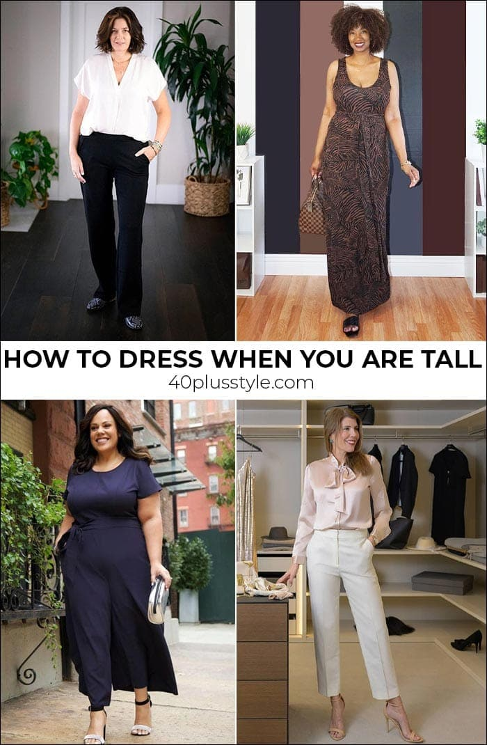 How to dress when you are tall | 40plusstyle.com