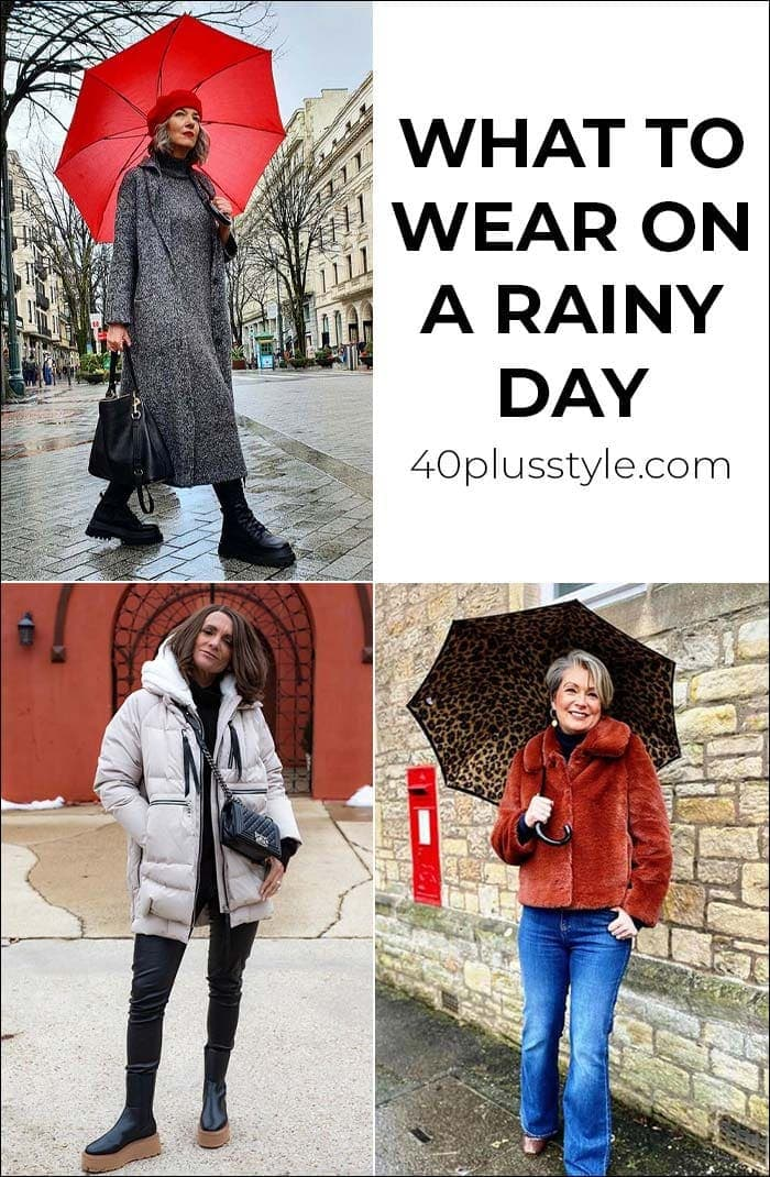 What to wear on a rainy day: the best rainy day outfits to keep you stylishly dry | 40plusstyle.com
