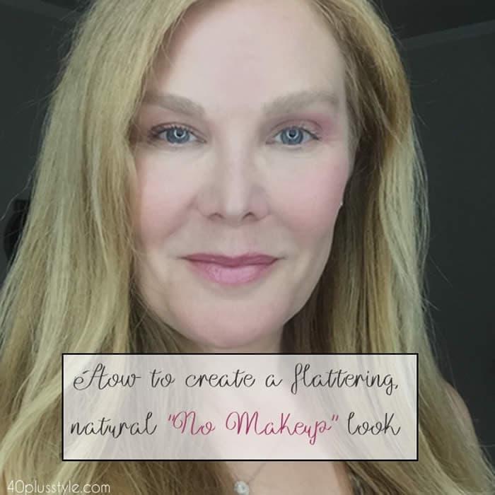 'no makeup' makeup look   40plusstyle.com
