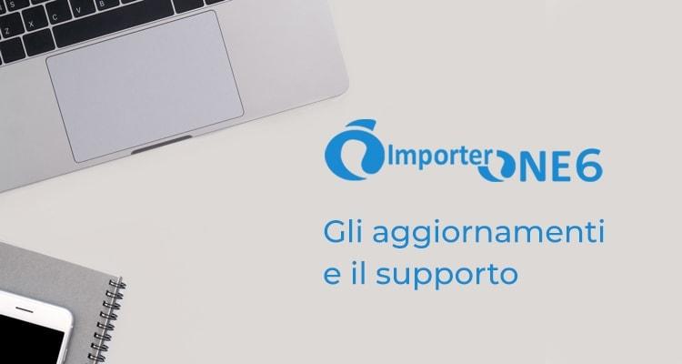 ImporterONE6: supporto tecnico e servizi