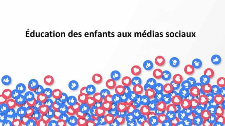 Read more about the article Éducation des enfants aux médias sociaux