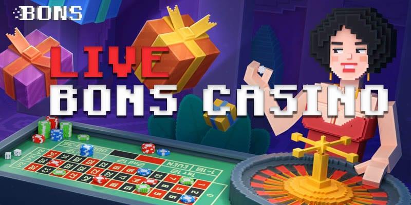 Bons Casino Live