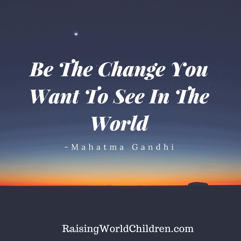 Raising World Children Gandhi Quote 1