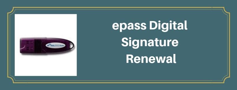 epass Digital signature Renewal