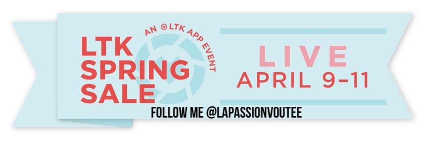2021 LTK Spring Sale