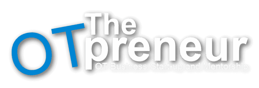 OTPRENEUR - START OCCUPATIONAL THERAPY BUSINESS