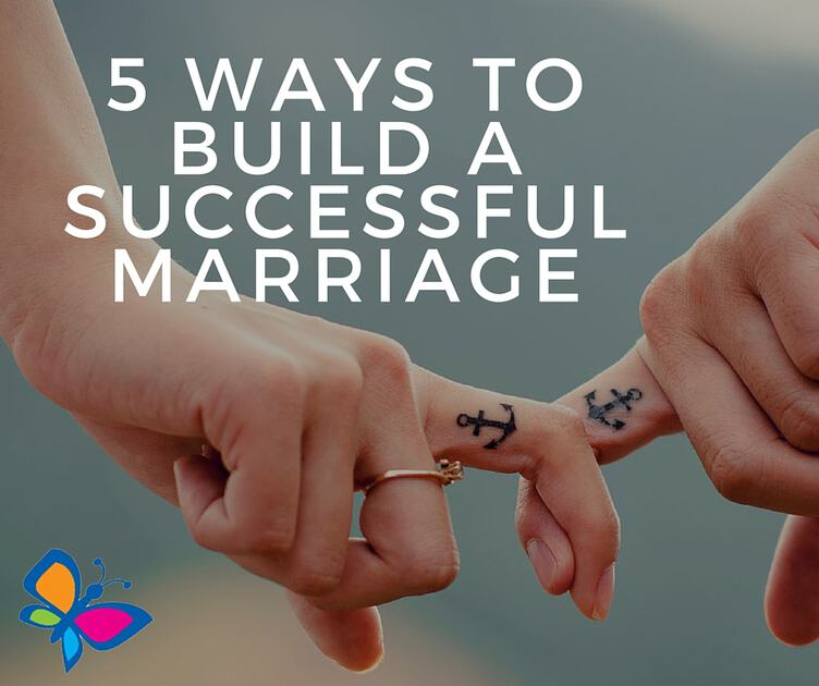 5 Ways to Build a Successful Marriage