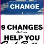 changes that can help you feel better
