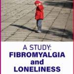 Fibromyalgia and Loneliness