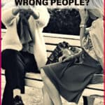 Are you spending too much time with the wrong people?