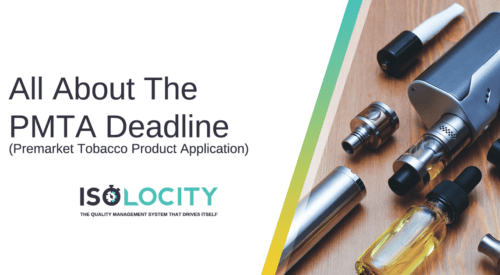 All About the PMTA Deadline (Premarket Tobacco Product Application)
