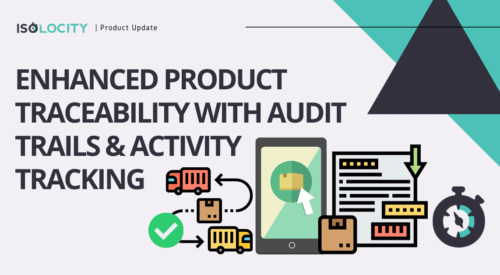Enhanced Product Traceability with Audit Trails / Activity Tracking
