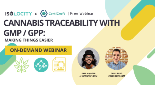 Cannabis Traceability With GMP/GPP: Making Things Easier