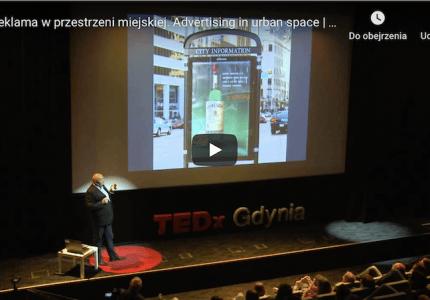 Reklama wprzestrzeni miejskiej. Advertising in urban space | Jacek Kotarbiński | TEDxGdynia