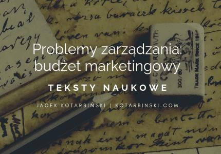 Problemy zarządzania   budżet marketingowy
