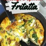 Start your day off right with this Sausage, Spinach and Feta Frittata recipe. This easy frittata recipe is perfect for breakfast or brunch. Filled with fresh spinach, Italian sausage and feta cheese, this omlette recipe is a breakfast winner! It makes a great brunch recipe too. This make-ahead breakfast option is perfect throughout the week for a quick meal or snack. This easy Italian omlette is healthy and delicious. #frittata #sausagefrittata