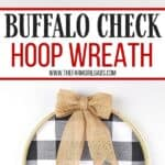 It's not a farmhouse Christmas without buffalo plaid and a vintage red truck. This Buffalo Plaid Christmas Hoop Wreath is an easy farmhouse Christmas craft. This DIY Christmas wreath is an easy Christmas craft. If you love farmhouse style design, this is a perfect Christmas project to make for your home.