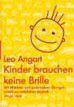 Buch Leo Angart Kinder brauchen keine Brille