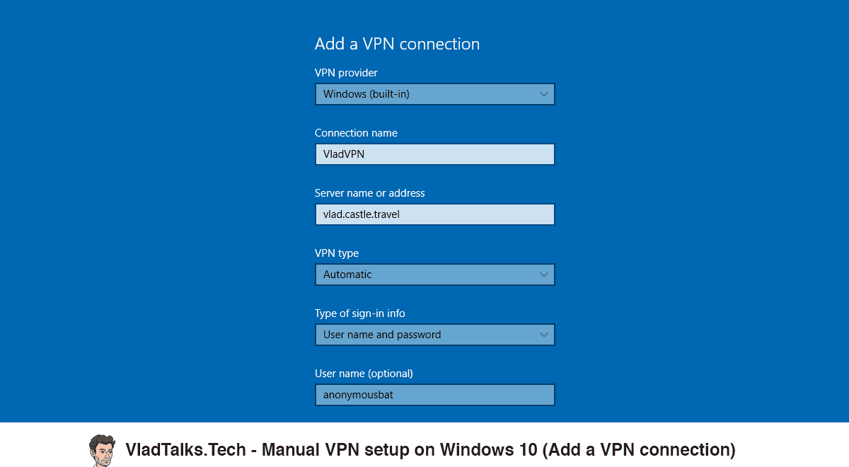 Screenshot showing how to fill in the VPN connection settings on Windows 10