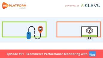 Ecommerce performance monitoring podcast