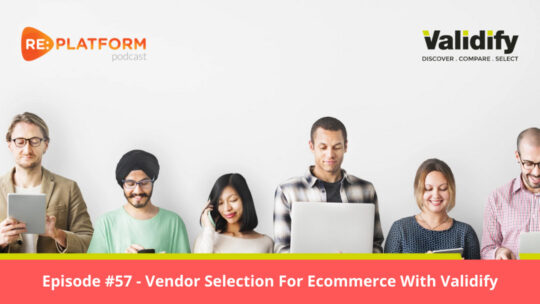 Ecommerce Podcast on Vendor Selection Process for Ecommerce Technology