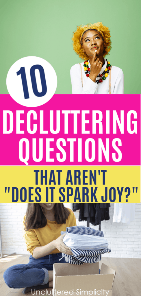 """10 Decluttering Questions That Aren't """"Does it Spark Joy?"""""""