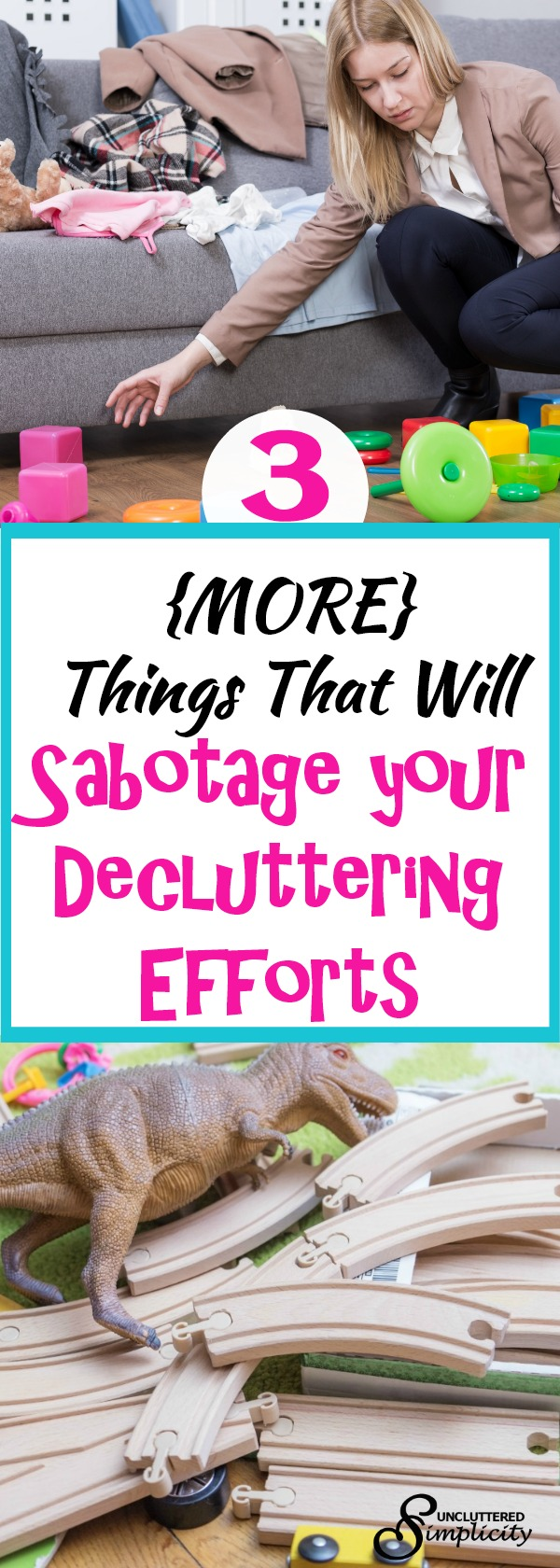 decluttering efforts   things that get in the way of decluttering   how to declutter your home