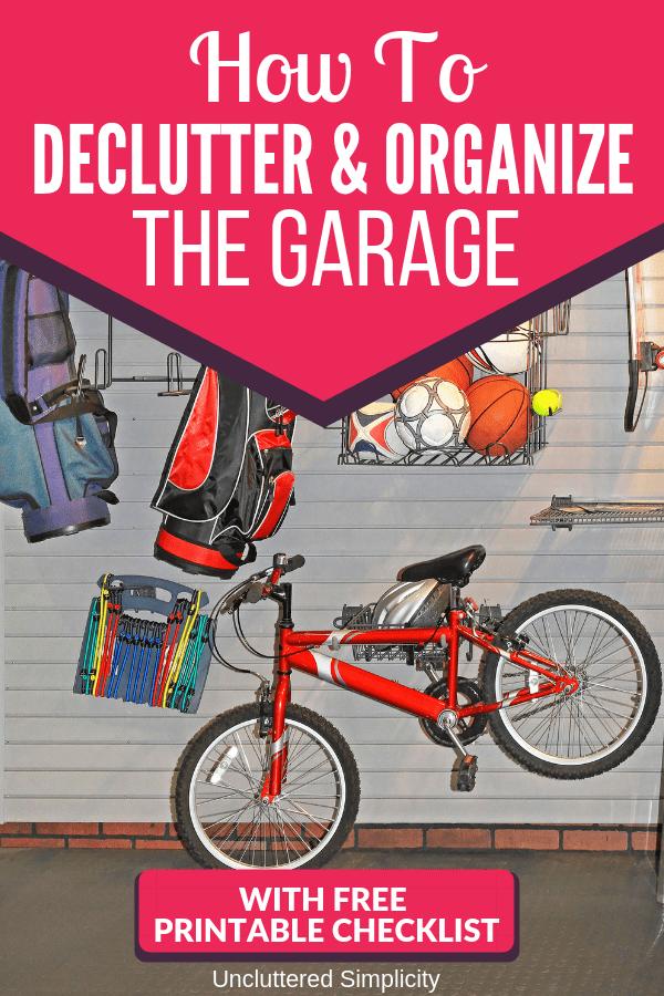 Garage organization tips. Free printable checklist to organize the garage.
