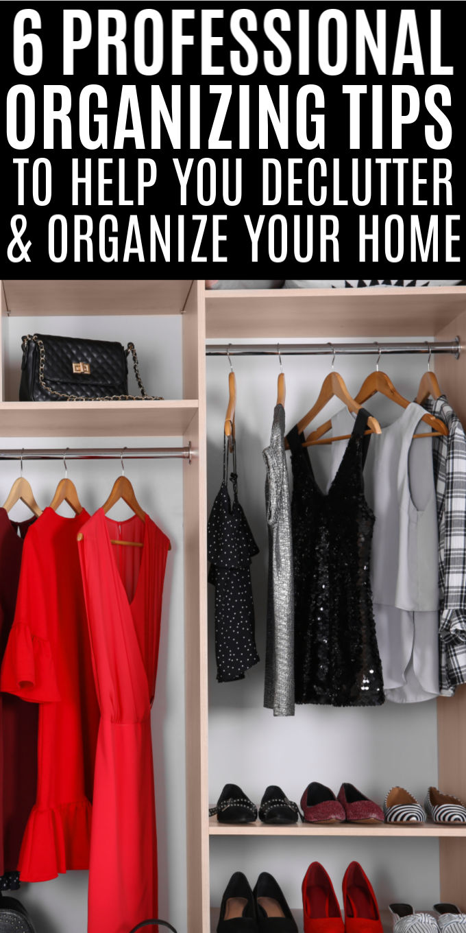 6 Professional Organizing Tips | If you're looking for ways to declutter and organize your home like the pros, check out their top 6 secrets here! #unclutteredsimplicity