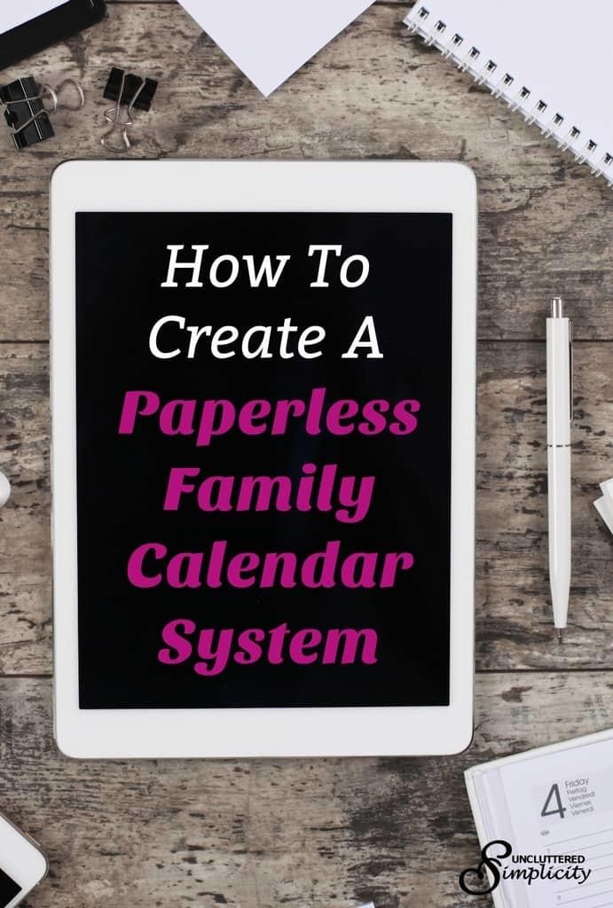 paperless family calendar   digital family calendar   organize family activities #declutter #paperless #declutterpaper #simplify
