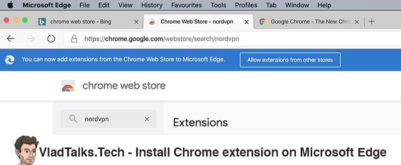 Install Chrome VPN extension on Microsoft Edge - Allow extensions from other stores