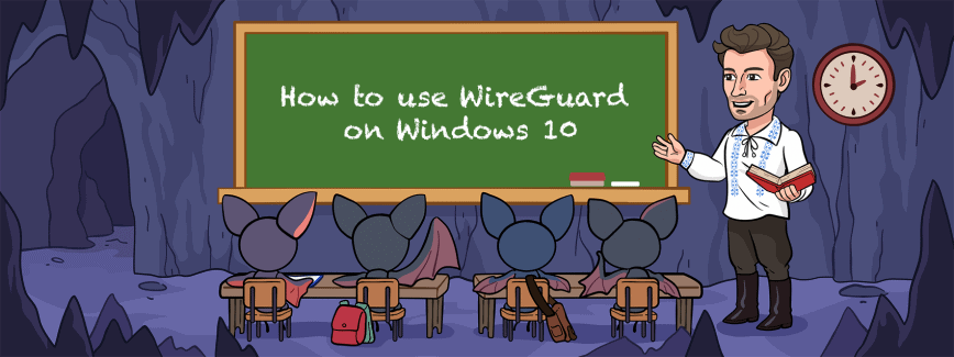How to install and use WireGuard on Windows 10