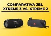 JBL Xtreme 3 vs Xtreme 2 – COMPARATIVA