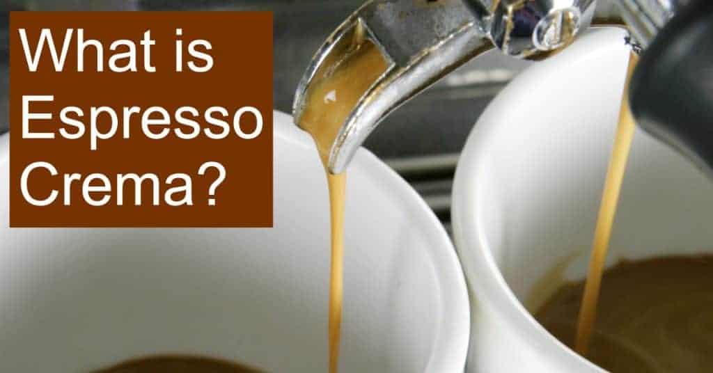 What is Espresso Crema?